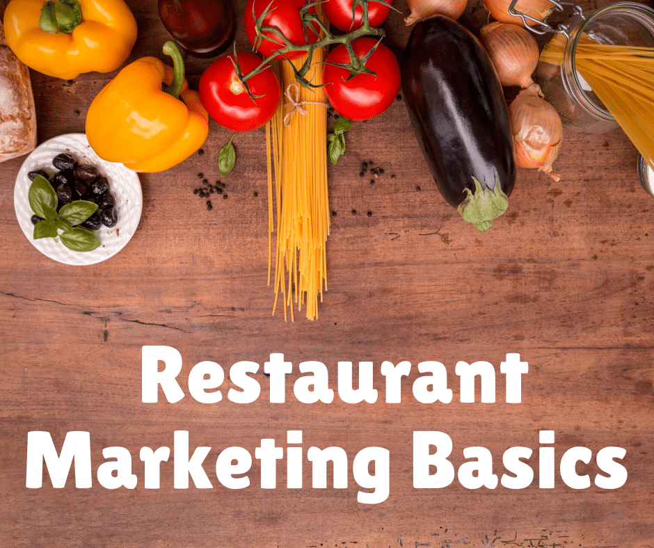 Restaurant Marketing Basics